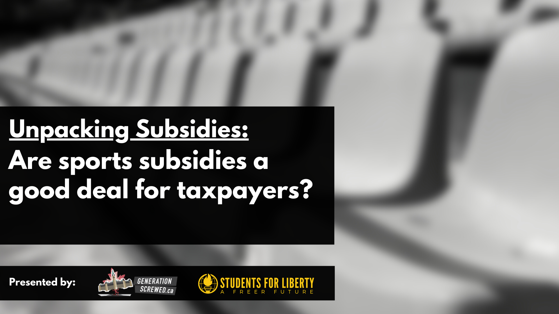 ICYMI: Unpacking Subsidies… Are big sports subsidies a good deal for taxpayers?
